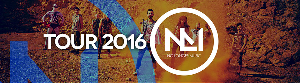 No Longer Music Tour 2016 - Check it out!
